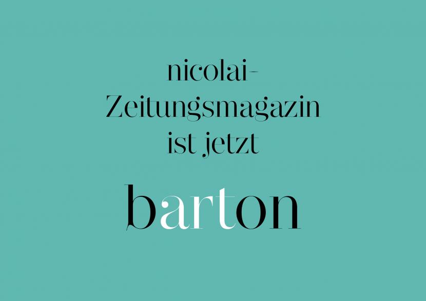 nicolai-Zeitungsmagazin ist jetzt barton-Zeitungsmagazin!